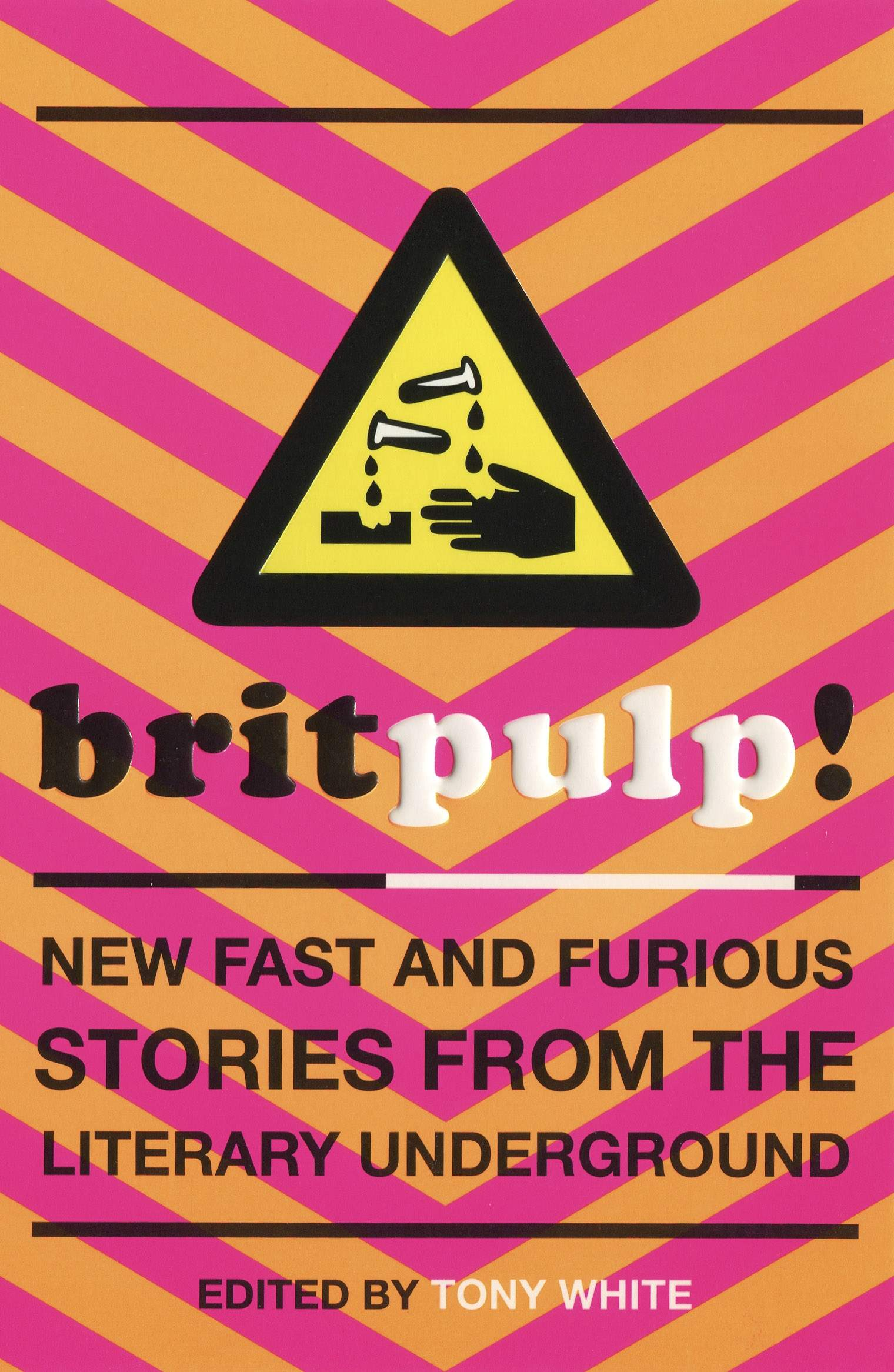 My Short Story Anthology Britpulp! Was Published By Sceptre In 1999, And Is  Published As An Ebook For The First Time Today