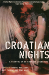 Buy Croatian Nights direct from UK publisher Serpent's Tail